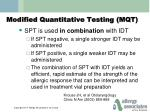 modified quantitative testing mqt1
