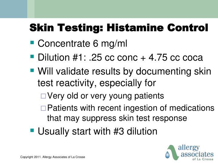 Skin Testing: Histamine Control