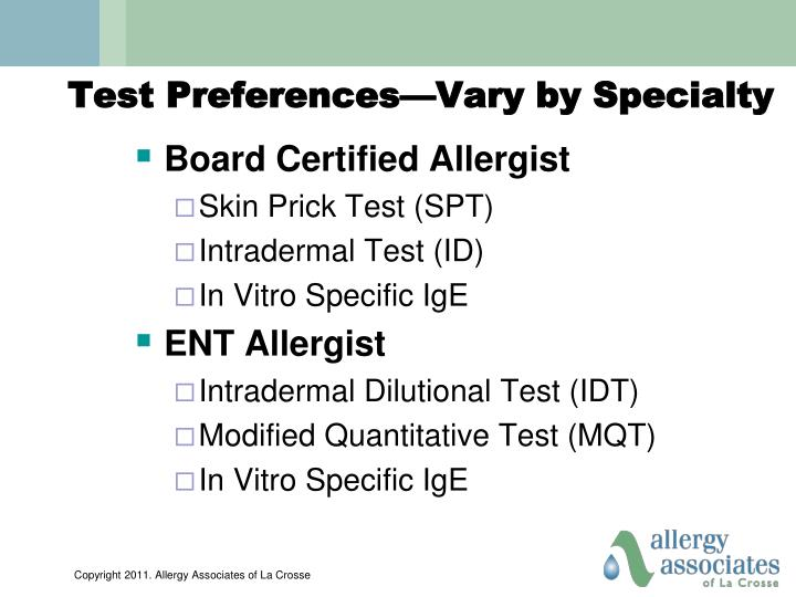 Test Preferences—Vary by Specialty