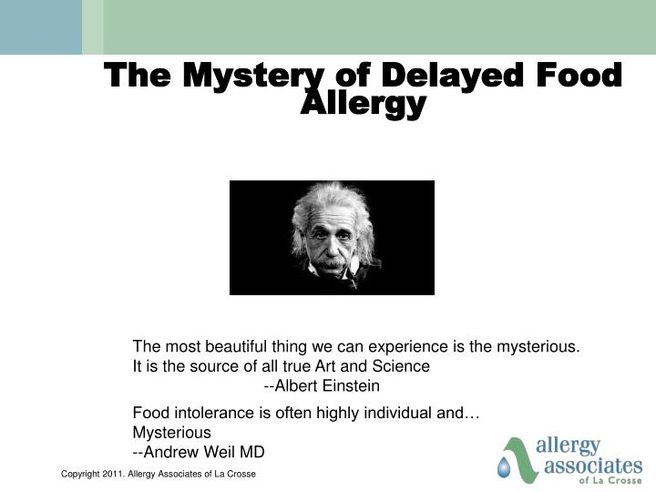 The Mystery of Delayed Food Allergy