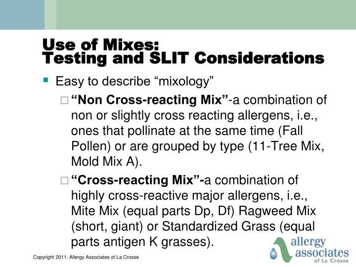 Use of Mixes: