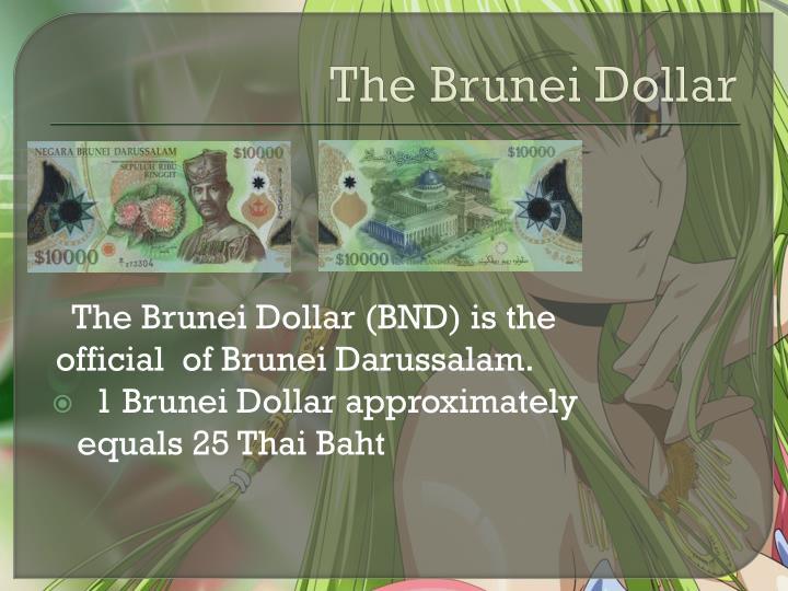 The Brunei