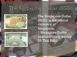 the singapore dollar sgd