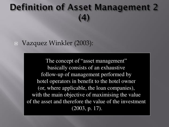 Definition of Asset Management 2 (4)