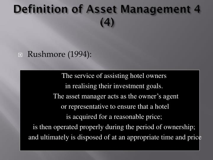 Definition of Asset Management 4 (4)