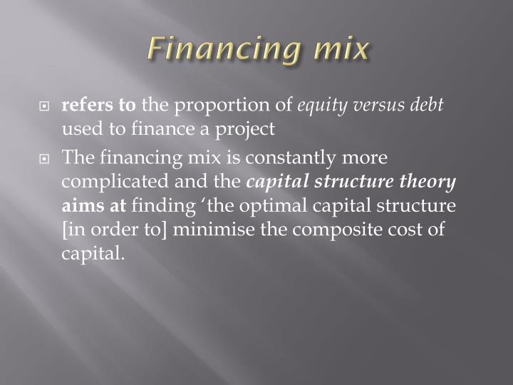 Financing mix
