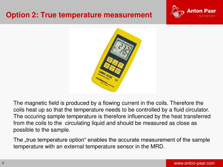 Option 2: True temperature measurement
