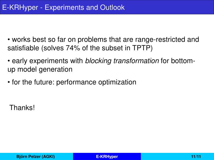 E-KRHyper - Experiments and Outlook
