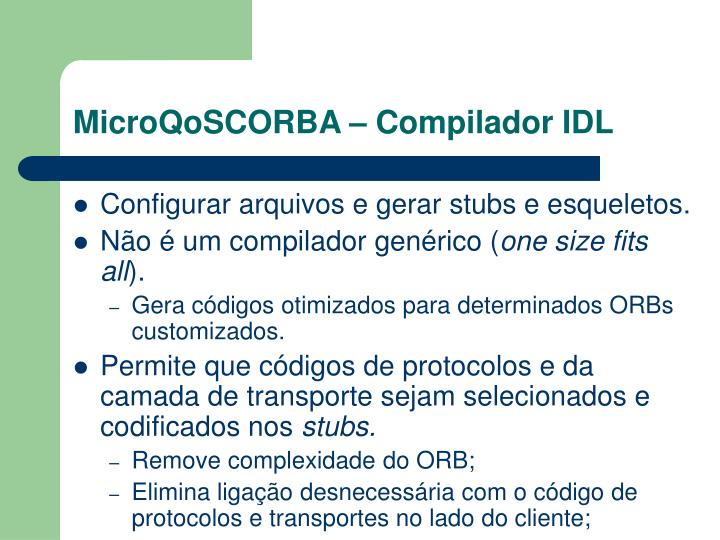 MicroQoSCORBA – Compilador IDL
