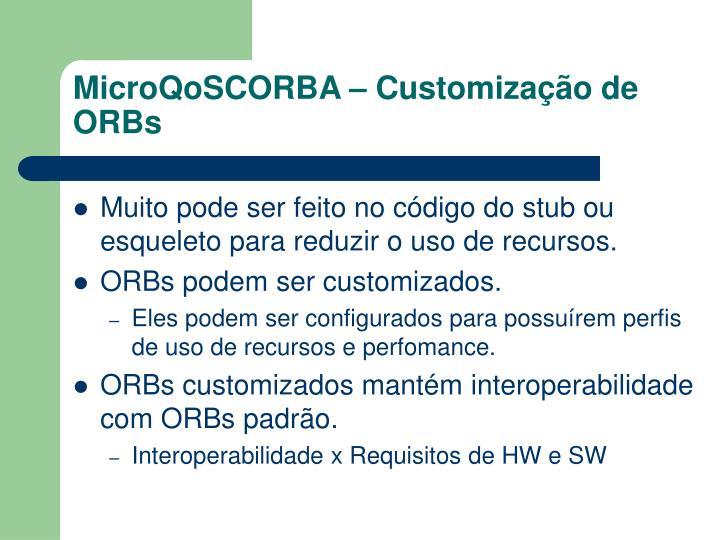 MicroQoSCORBA – Customização de ORBs