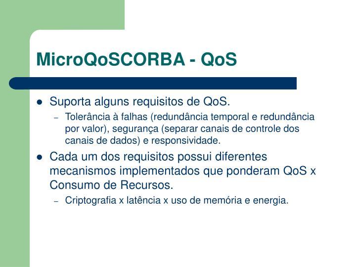 MicroQoSCORBA - QoS