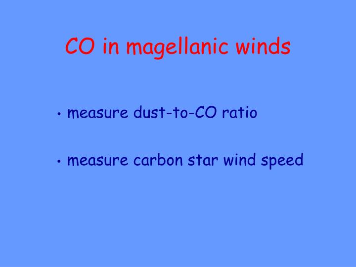 CO in magellanic winds
