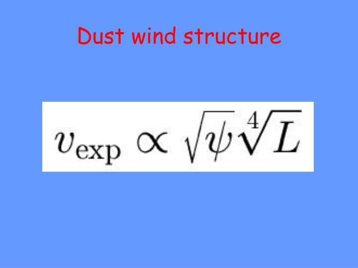 Dust wind structure