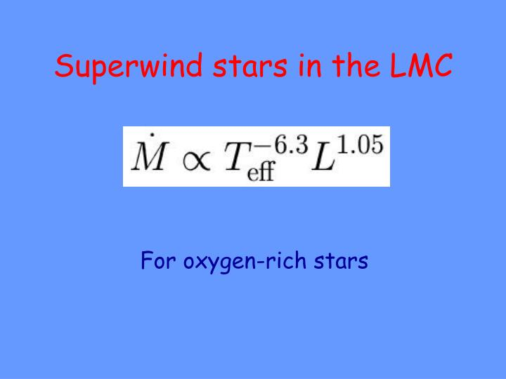 Superwind stars in the LMC