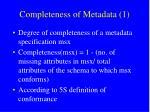 completeness of metadata 1