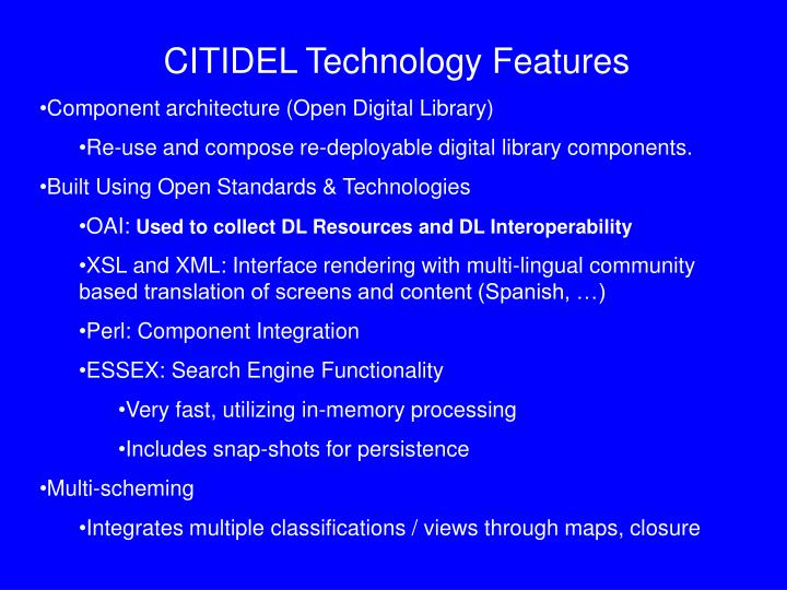CITIDEL Technology Features