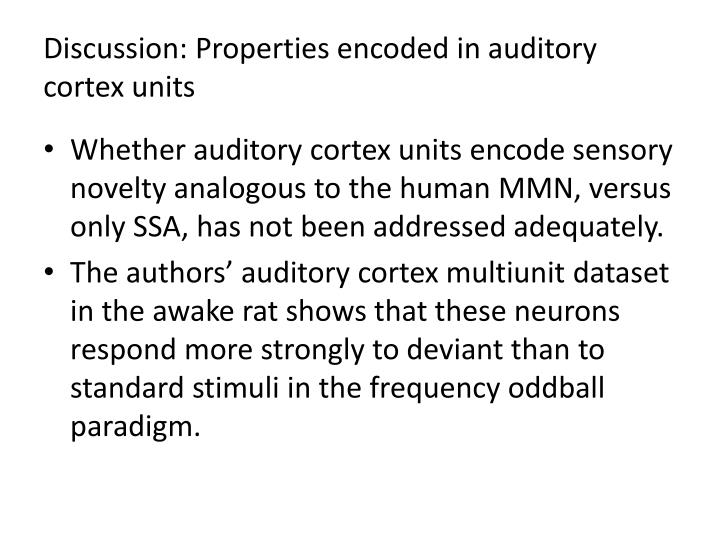 Discussion: Properties encoded in auditory cortex units