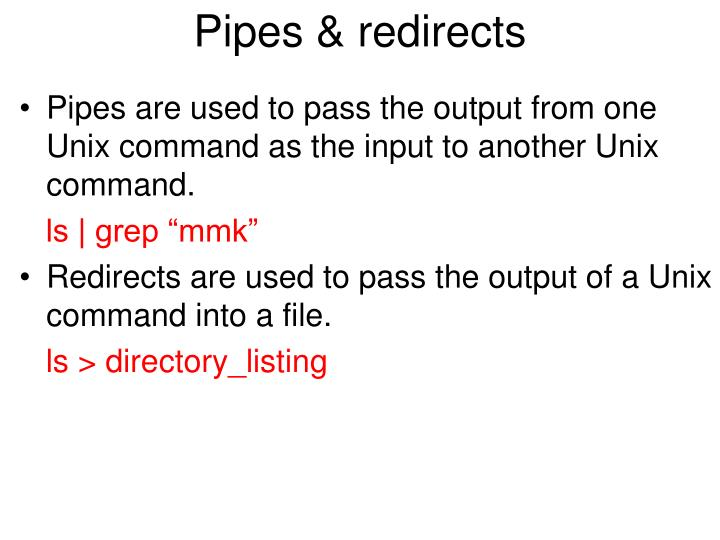 Pipes & redirects