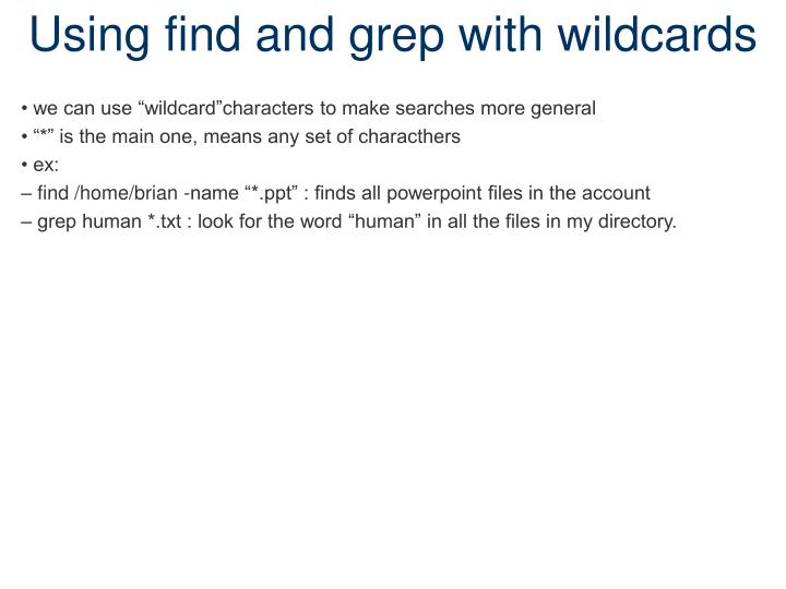 Using find and grep with wildcards