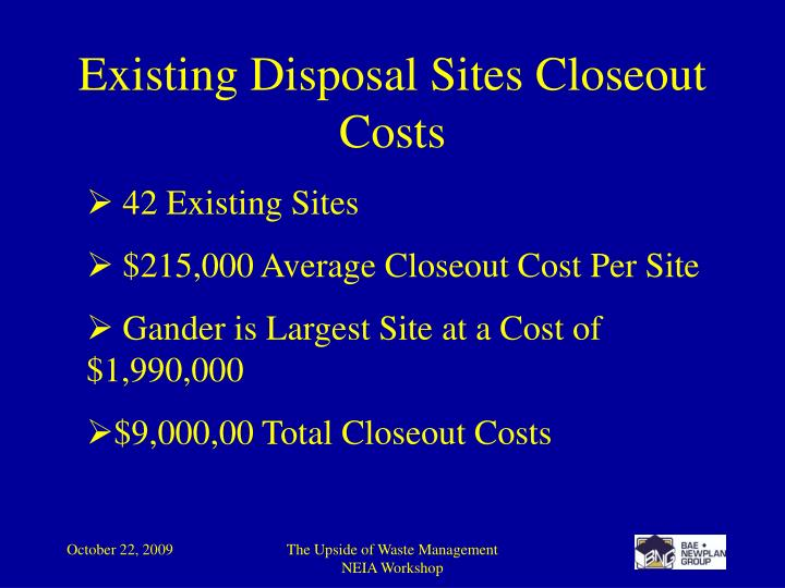 Existing Disposal Sites Closeout Costs