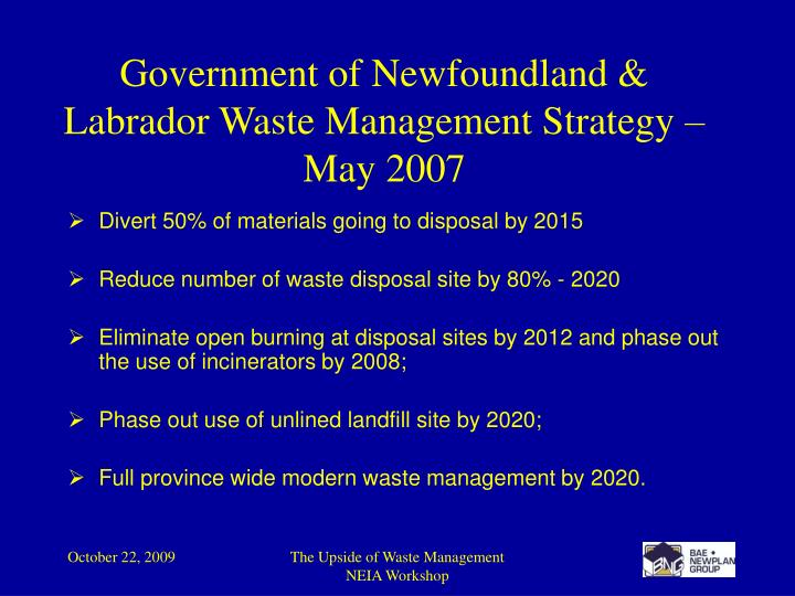 Government of Newfoundland & Labrador Waste Management Strategy – May 2007