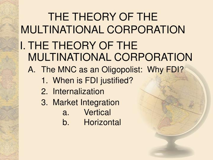 The theory of the multinational corporation