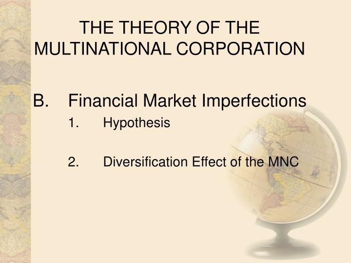 The theory of the multinational corporation1