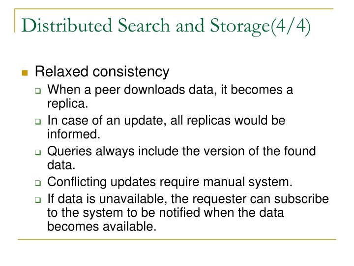 Distributed Search and Storage(4/4)