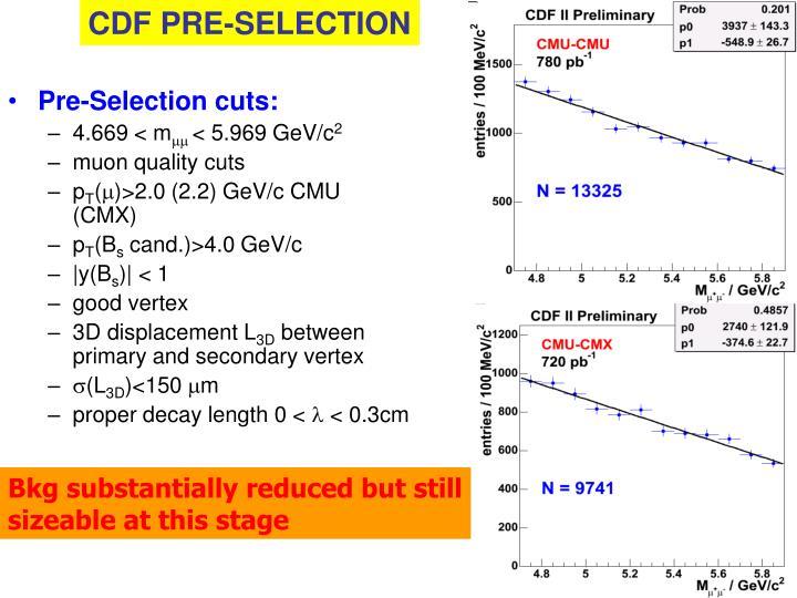 CDF PRE-SELECTION