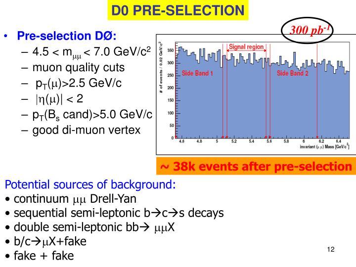 D0 PRE-SELECTION