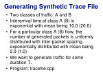 generating synthetic trace file