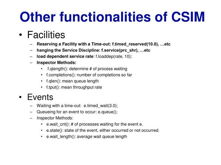 Other functionalities of CSIM