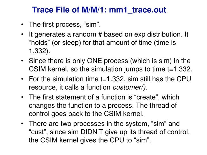 Trace File of M/M/1: mm1_trace.out
