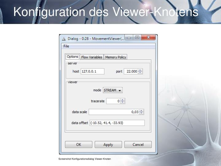 Konfiguration des Viewer-Knotens