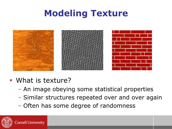 Modeling Texture