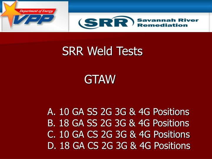 SRR Weld Tests