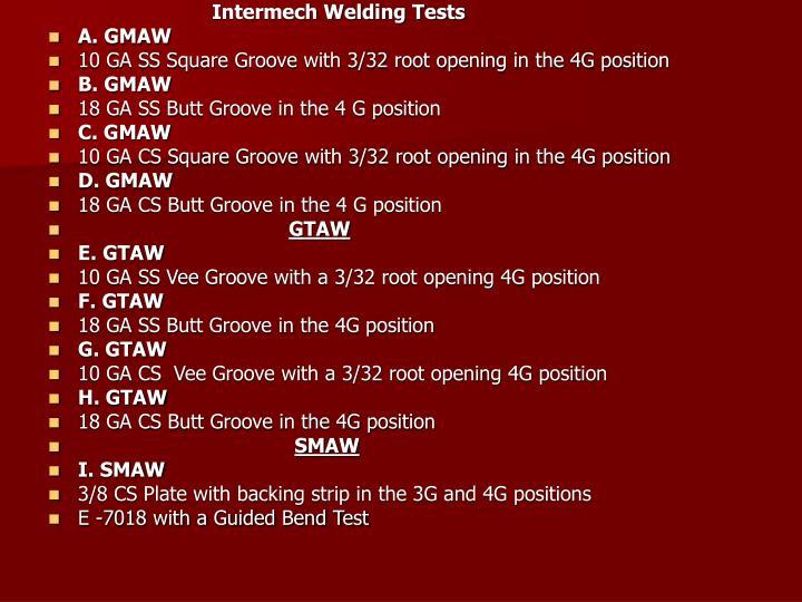 Intermech Welding Tests