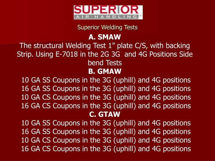 Superior Welding Tests