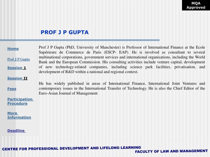PROF J P GUPTA