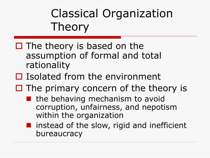 Classical Organization Theory