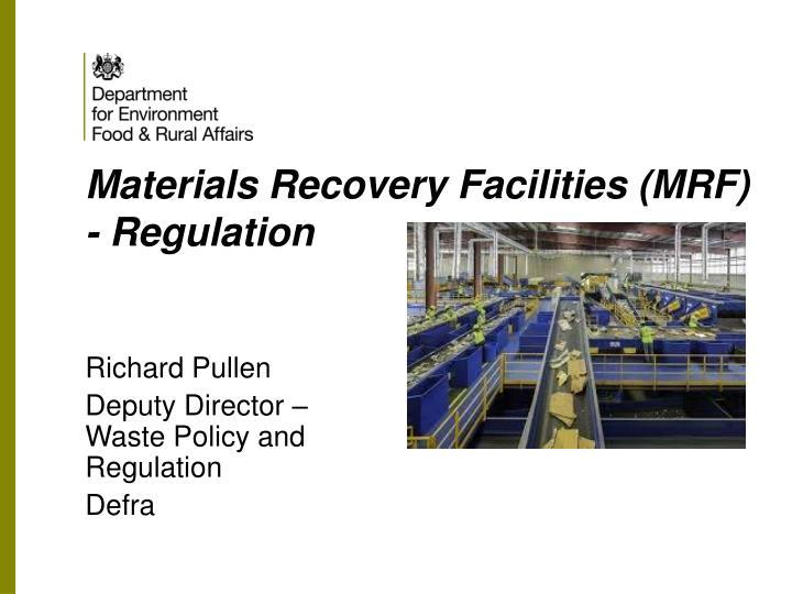 Materials Recovery Facilities (MRF) - Regulation