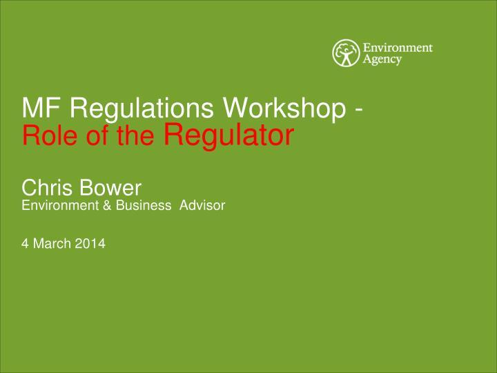 MF Regulations Workshop -