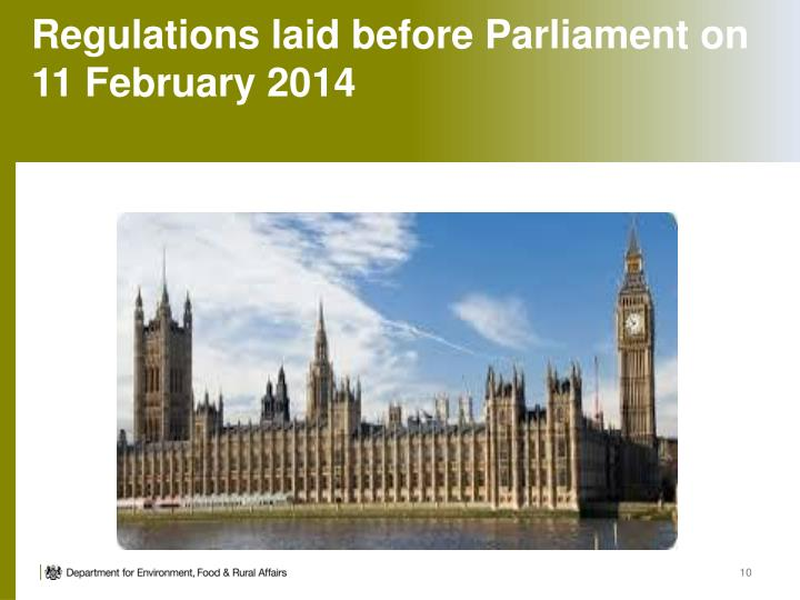 Regulations laid before Parliament on 11 February 2014