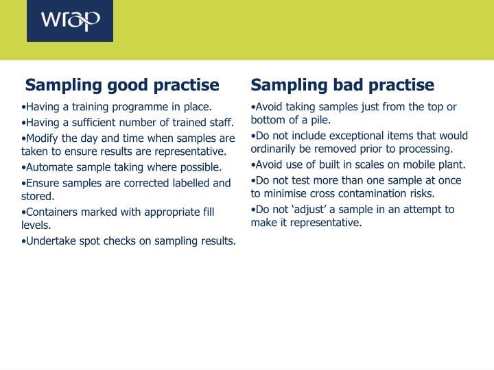 Sampling good practise