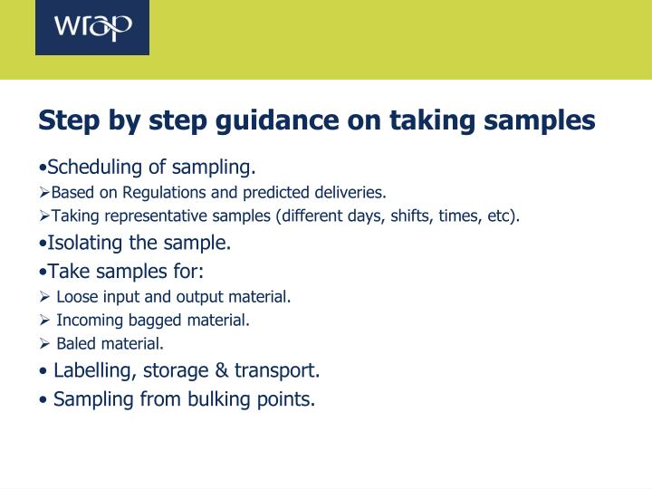 Step by step guidance on taking samples