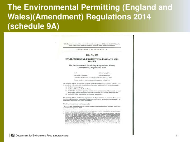 The Environmental Permitting (England and Wales)(Amendment) Regulations 2014 (schedule 9A)
