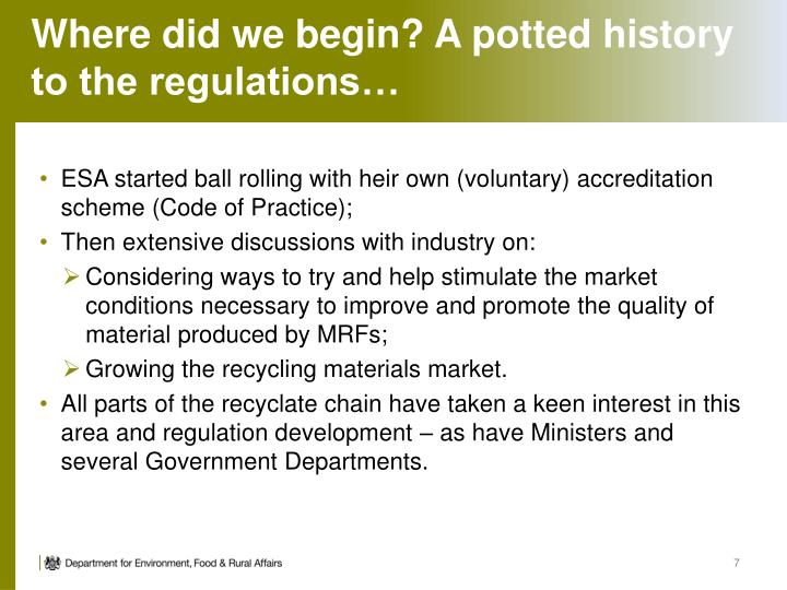 Where did we begin? A potted history to the regulations…