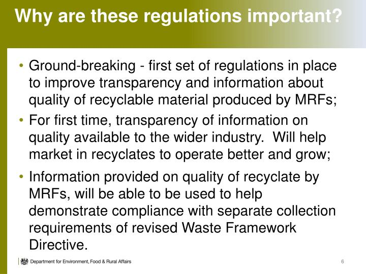 Why are these regulations important?
