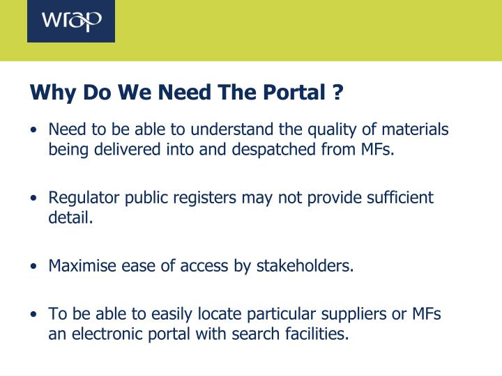 Why Do We Need The Portal ?