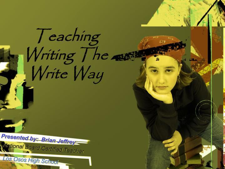 teaching writing the write way